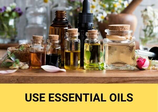 use essential oils as a follow up measure